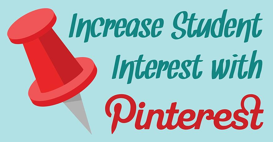 Increase Student Interest with Pinterest