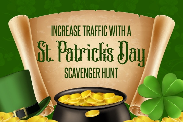 Increase Taffic With a St. Patrick's Day Scavenger Hunt