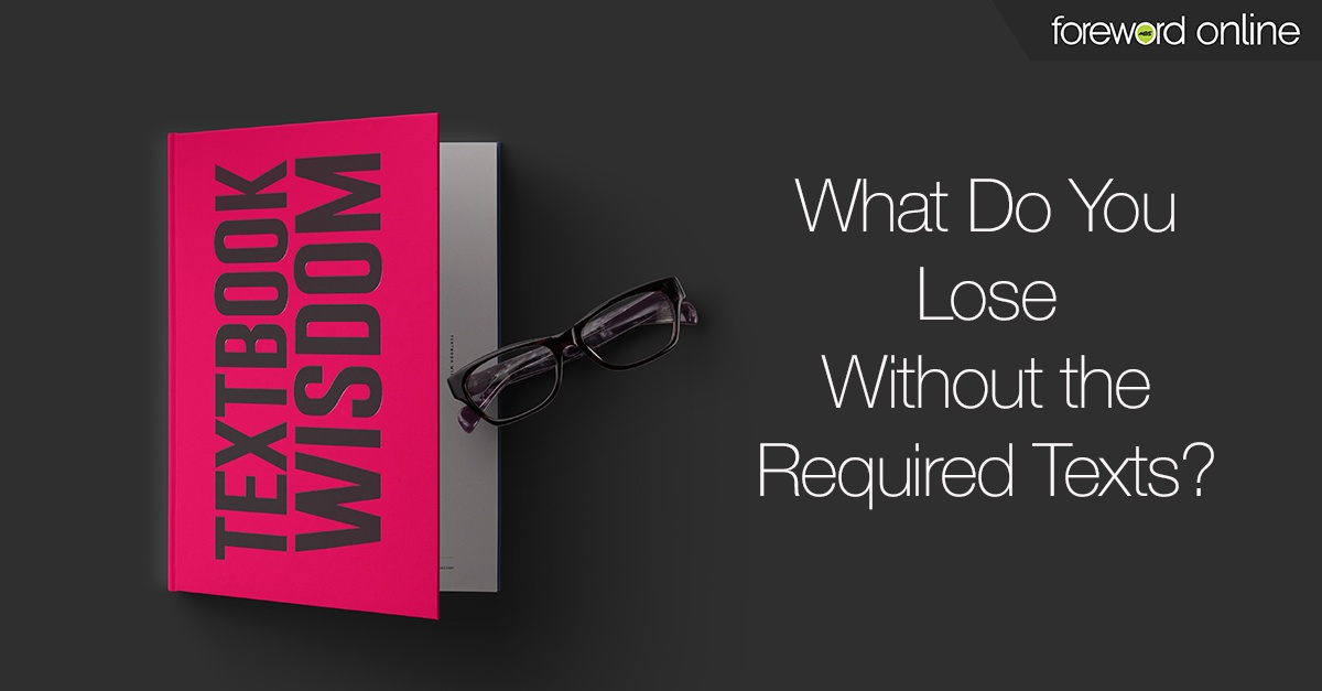 Textbook Wisdom: What Do You Lose Without the Required Texts?