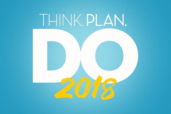 Think, Plan, Do: 2018