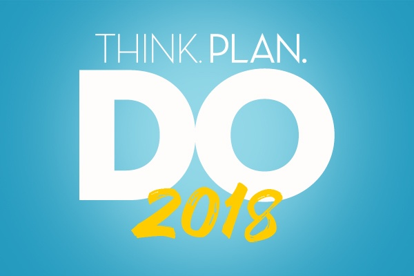 Think, Plan, Do: 2018