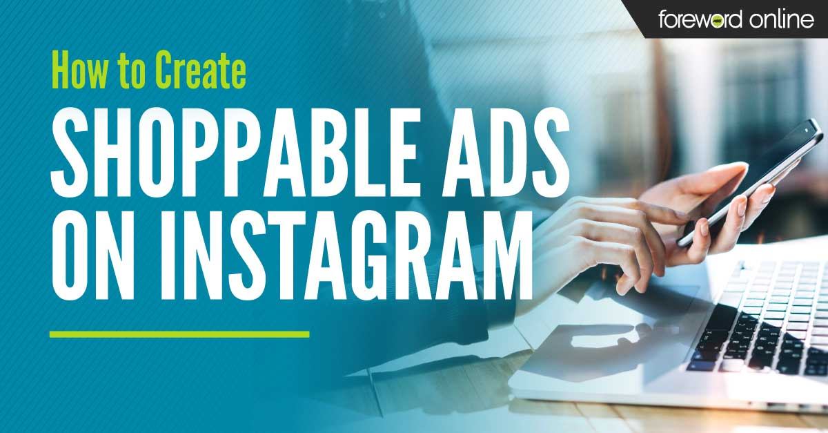 How to Create Shoppable Ads on Instagram