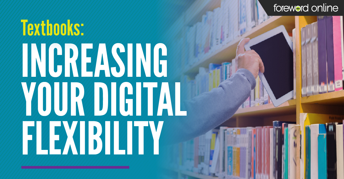Textbooks: Increasing Your Digital Flexibility