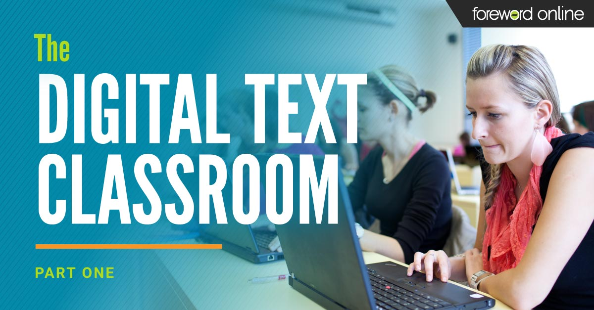The Digital Text Classroom