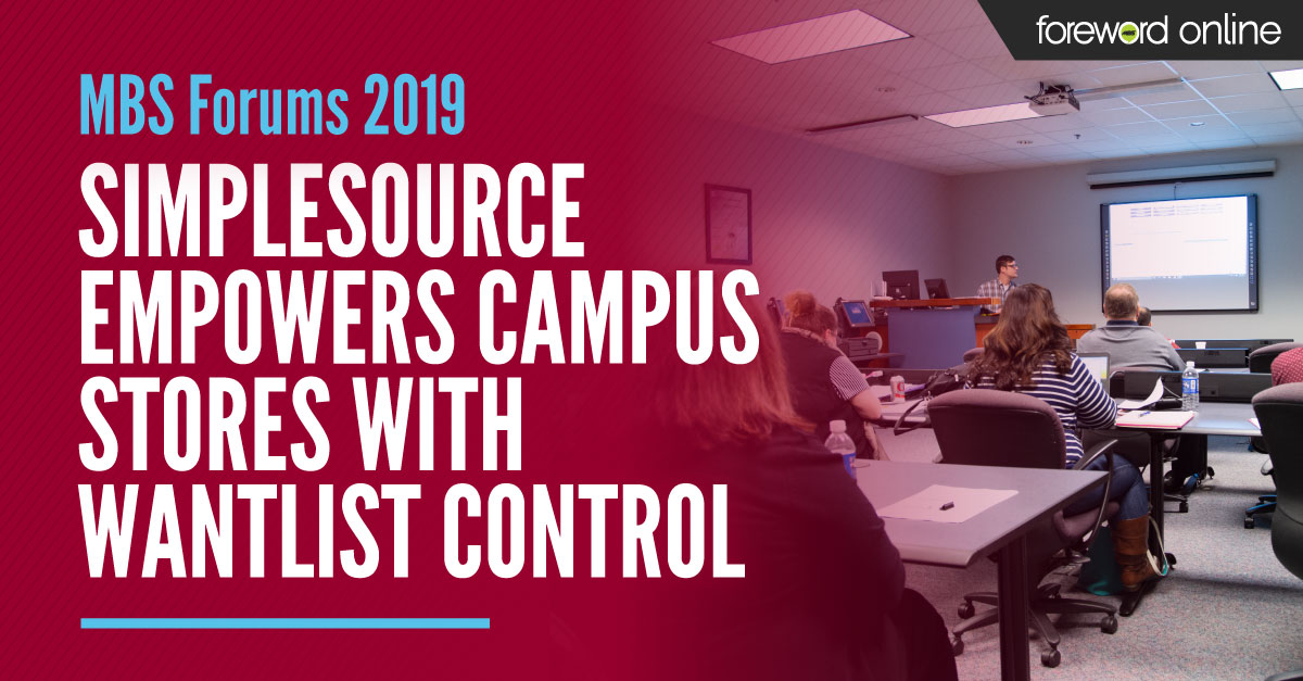 MBS Forums 2019: SimpleSource Empowers Campus Stores With Wantlist Control