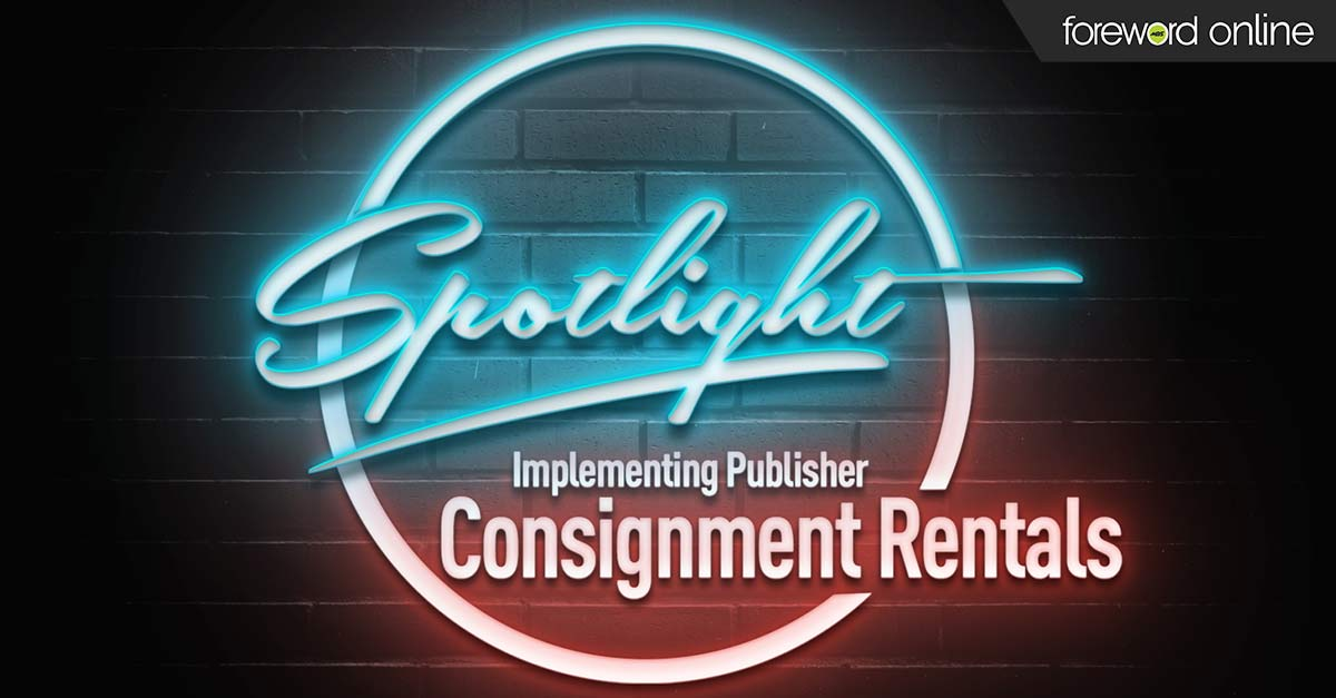 Spotlight: Implementing Publisher Consignment Rentals