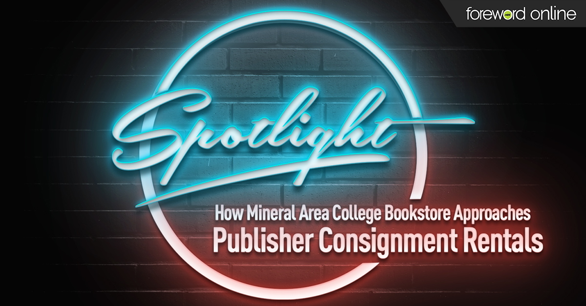 Spotlight: How Mineral Area College Bookstore Approaches Publisher Consignment Rentals