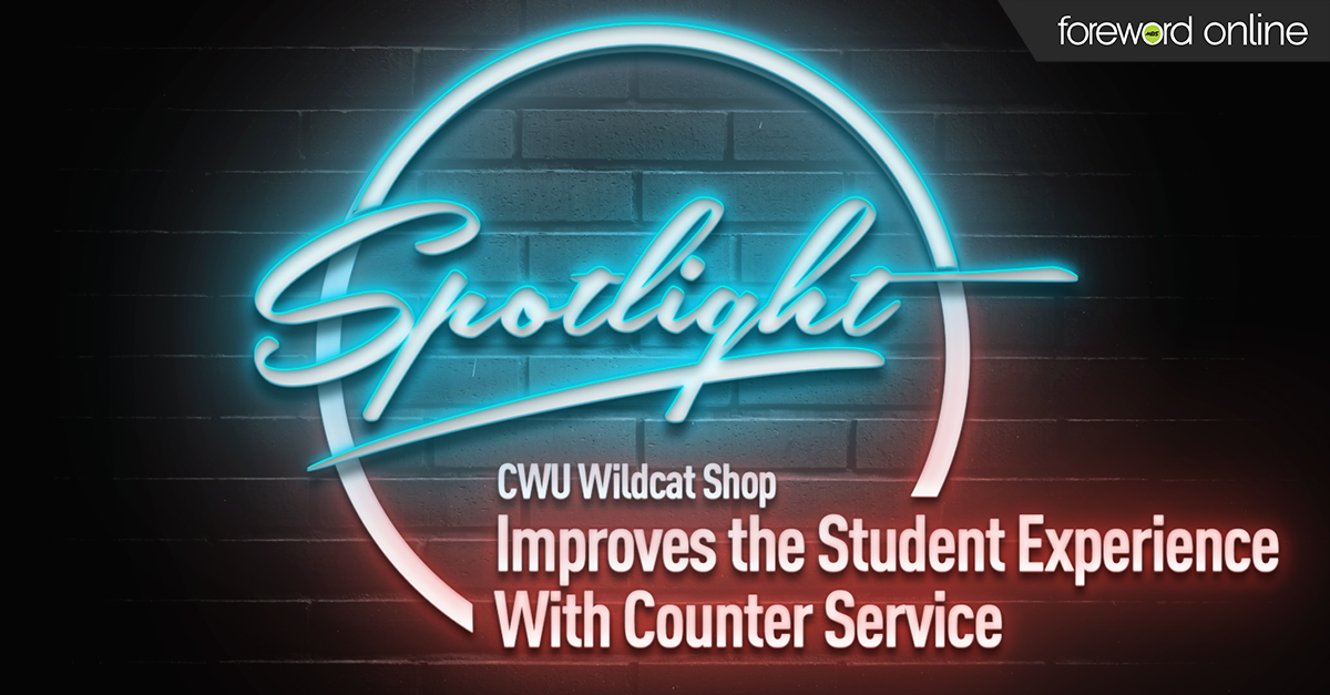Spotlight: CWU Wildcat Shop Improves the Student Experience with Counter Service