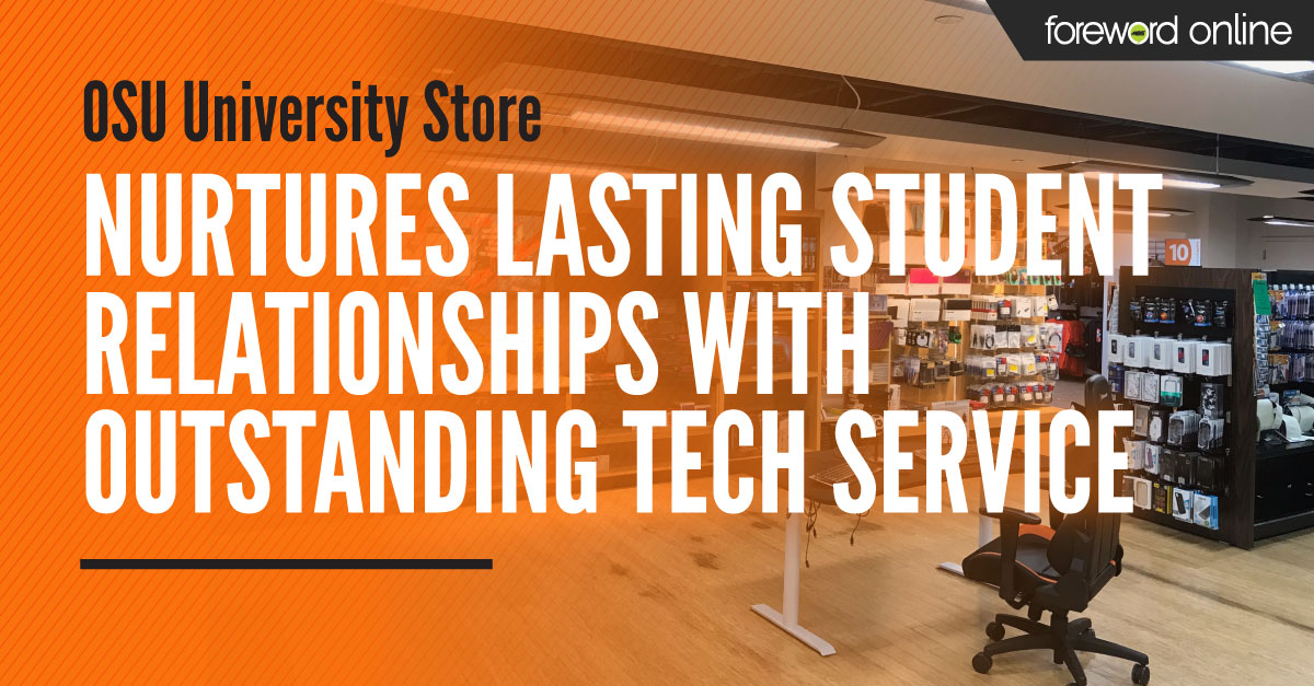 OSU's University Store Nurtures Lasting Student Relationships With Outstanding Tech Service