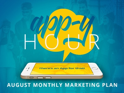 App-y Hour: August Monthly Marketing Plan