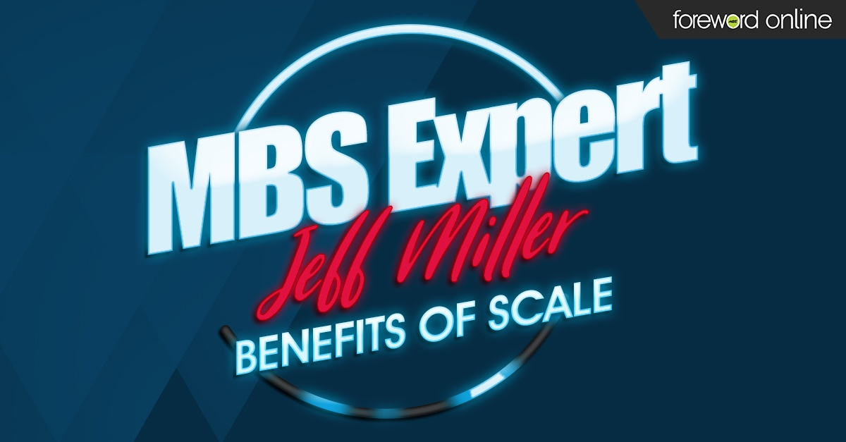 MBS Expert: Benefits of Scale