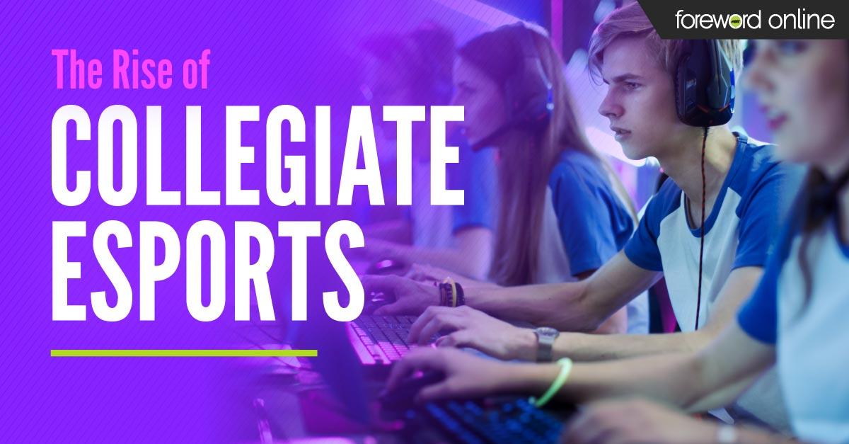 The Rise of Collegiate Esports