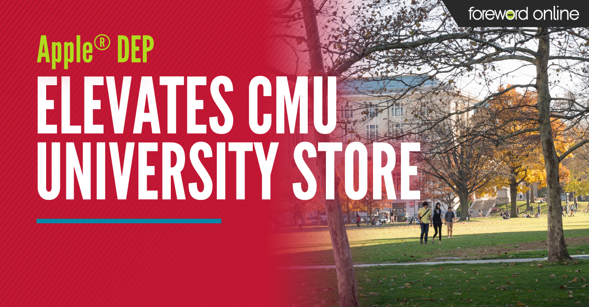 Apple® DEP Elevates CMU University Store