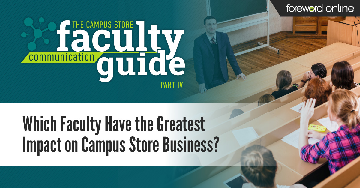 Which Faculty Have the Greatest Impact on Campus Store Business? An Illustrated Guide