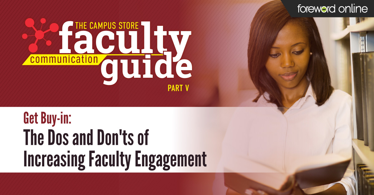 Get Buy-in: The Dos and Don'ts of Increasing Faculty Engagement
