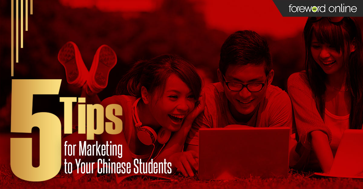 5 Tips for Marketing to Your Chinese Students
