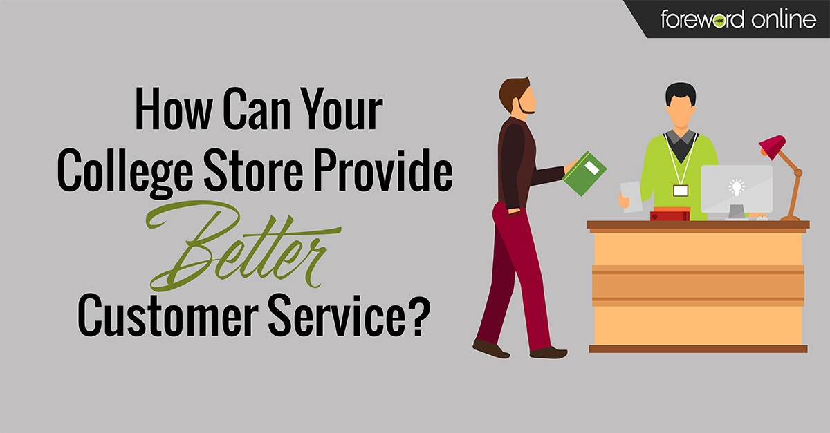 How Can Your College Store Provide Better Customer Service?