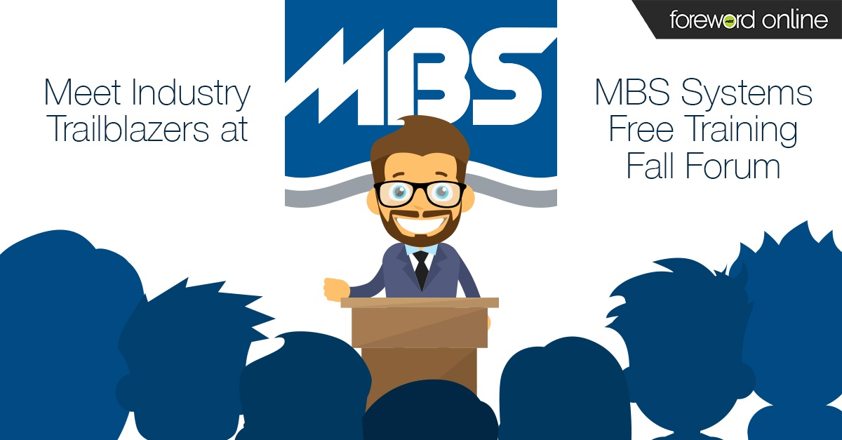 Meet Industry Trailblazers at MBS Systems Free Training Fall Forums