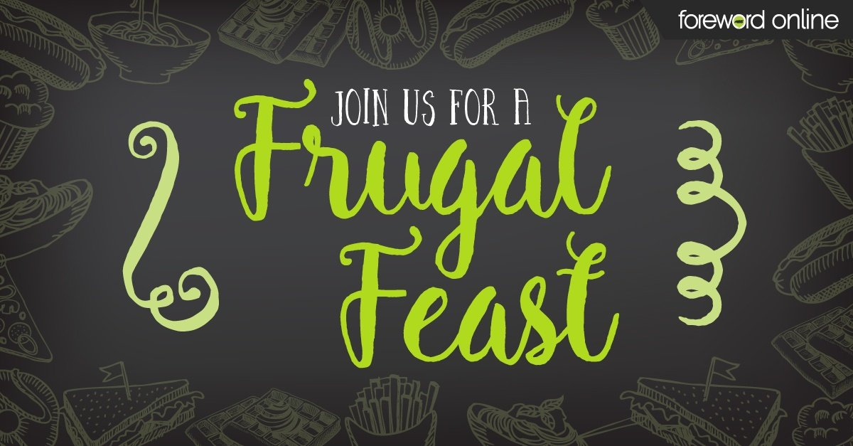 This Holiday Season, Host a Frugal Feast