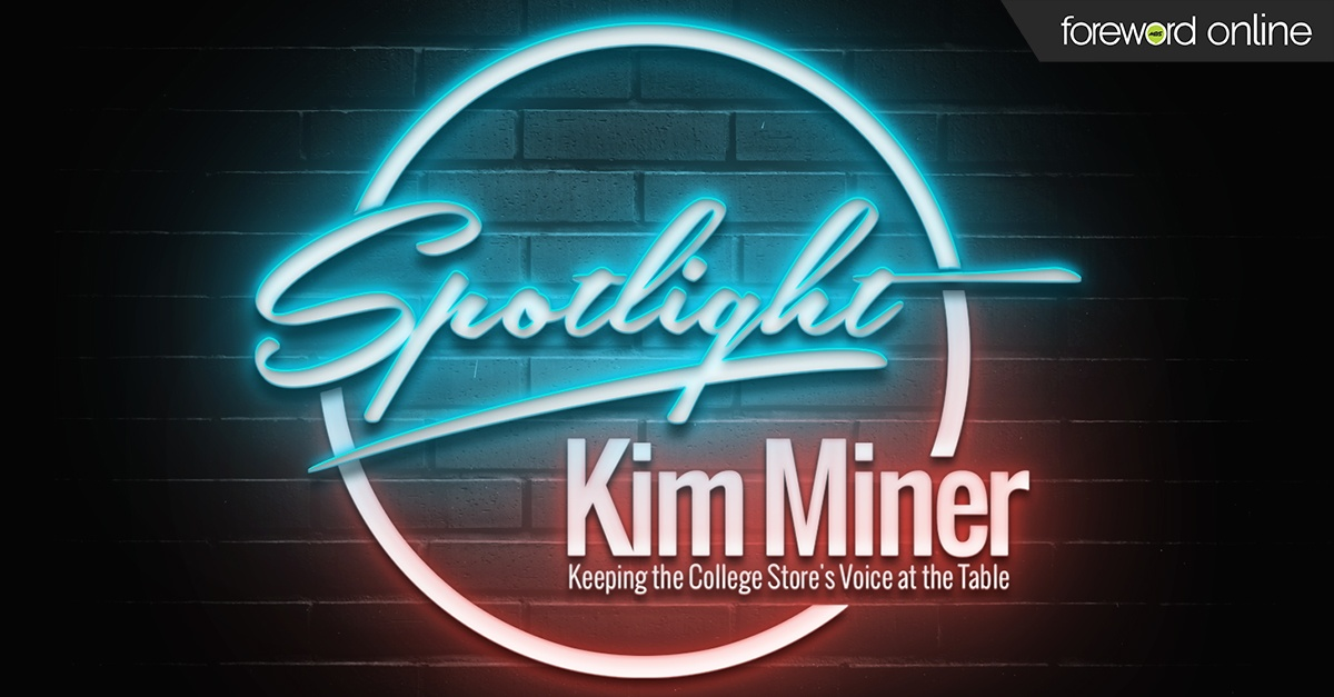 Spotlight Kim Miner: Keeping the College Store's Voice at the Table