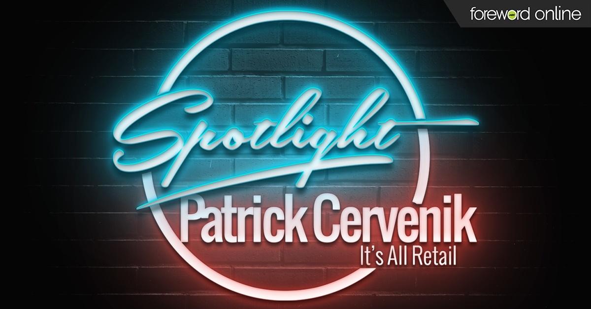 Spotlight: Patrick Cervenik It's All Retail