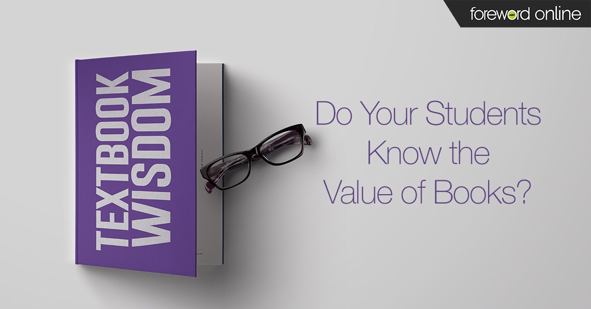 Textbook Wisdom: Do Your Students Know the Value of Books?