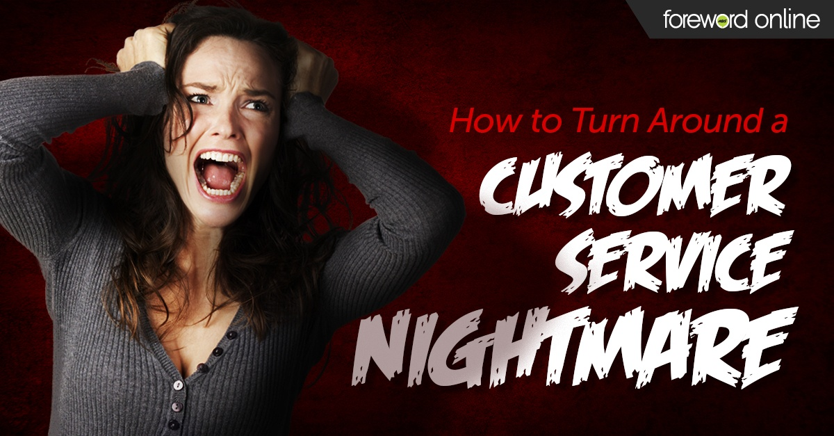 How to Turn Around a Customer Service Nightmare