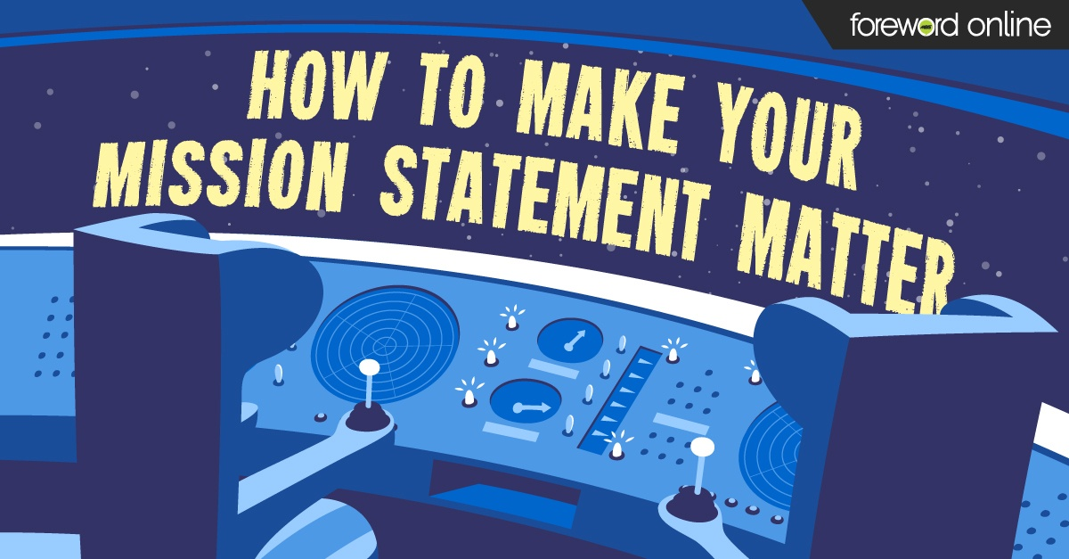 How to Make Your Mission Statement Matter