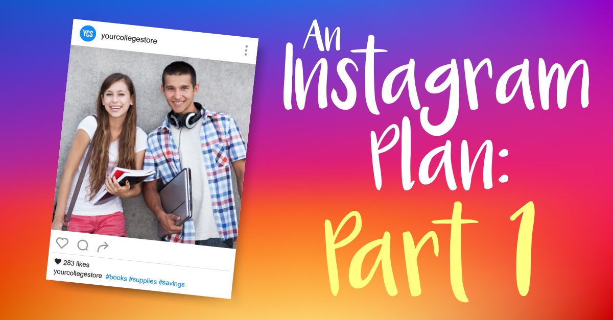 An Instagram Plan: Creating Content More People Want