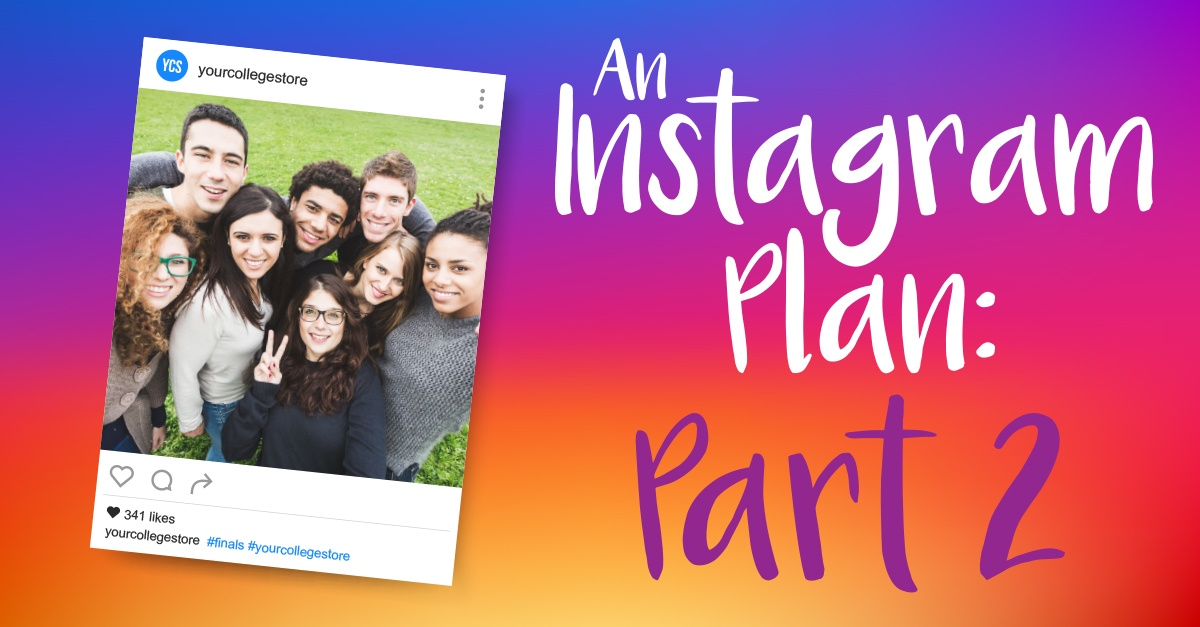 An Instagram Plan: Engaging Your Audience