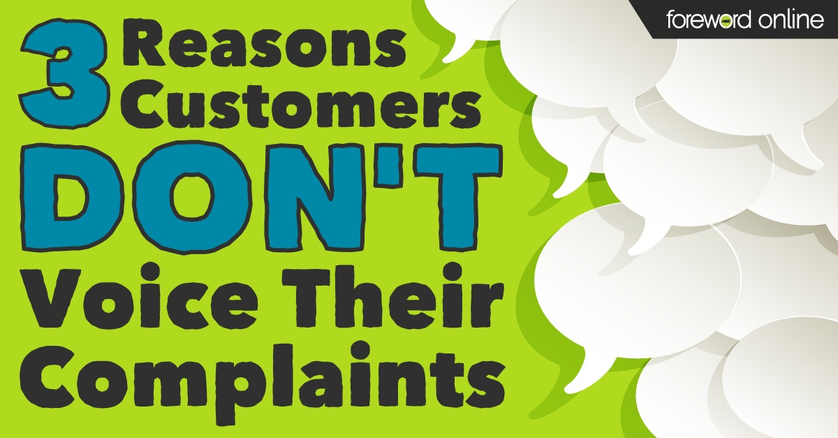 Three Reasons Customers Don't Voice Their Complaints