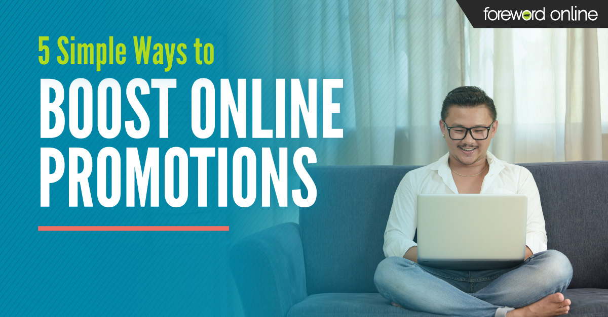 5 Simple Ways to Boost Online Promotions