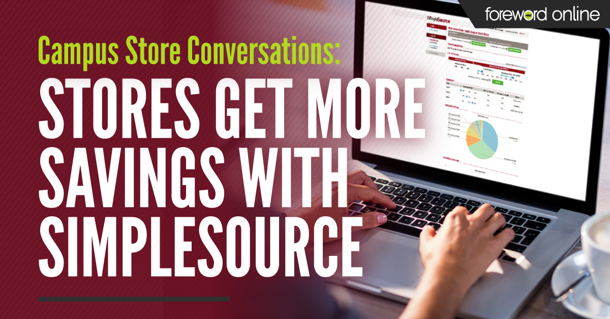 Campus Store Conversations: Stores Get More Savings With SimpleSource