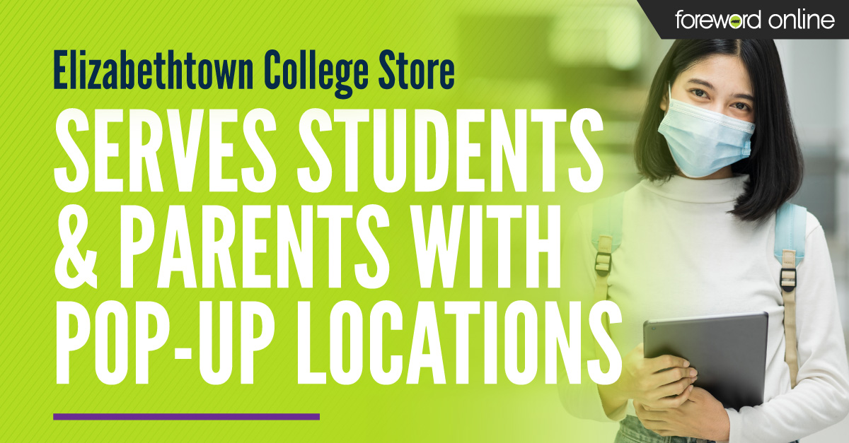 Elizabethtown College Store Serves Students and Parents With Pop-up Locations
