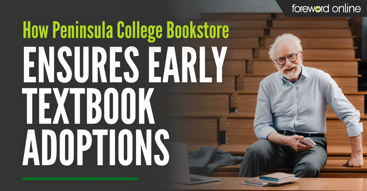 How Peninsula College Bookstore Ensures Early Textbook Adoptions