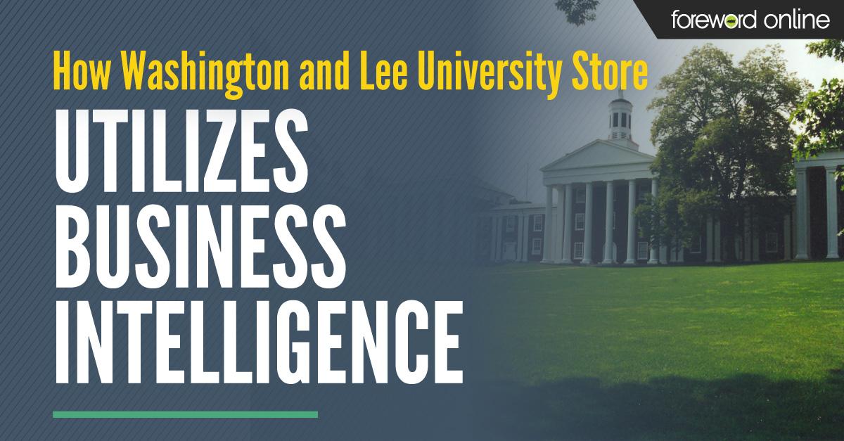 How Washington and Lee University Store Utilizes Business Intelligence