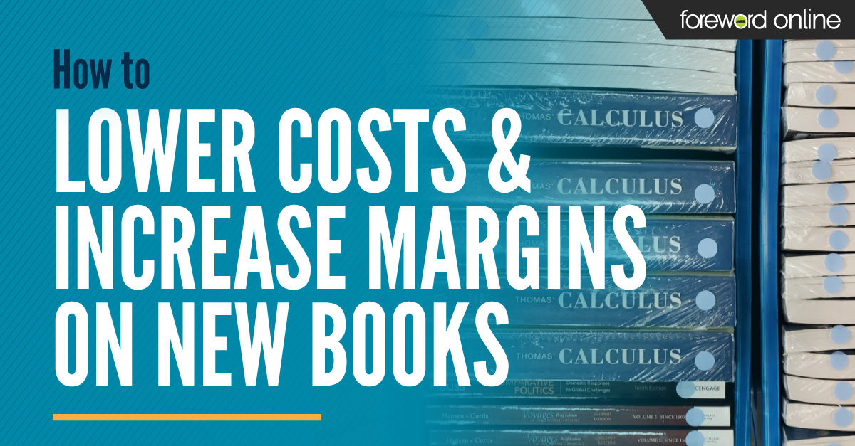How to Lower Costs and Increase Margins on New Books