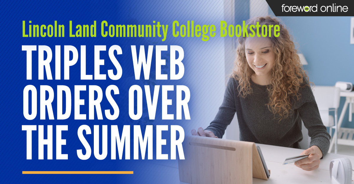 Lincoln Land Community College Bookstore Triples Web Orders Over the Summer