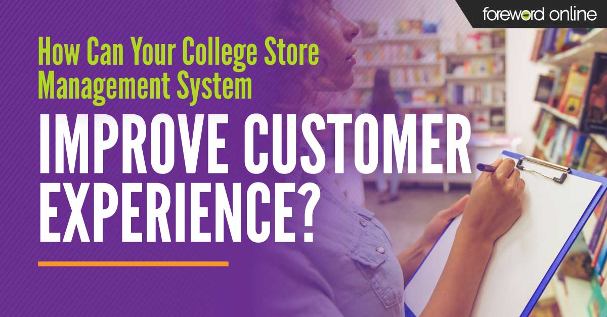 How Can Your College Store Management System Improve Customer Experience?