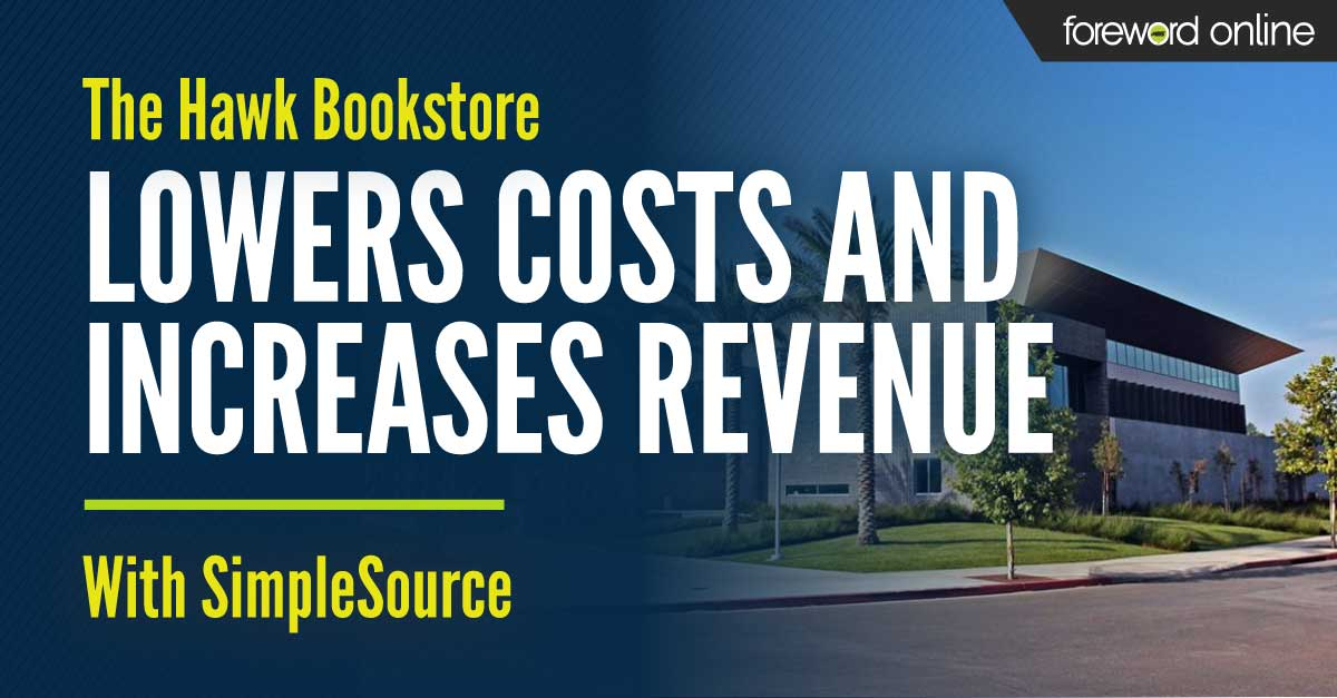 The Hawk Bookstore Lowers Costs and Increases Revenue with SimpleSource