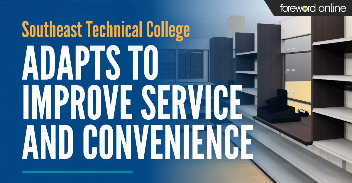 Southeast Technical College Bookstore Adapts to Improve Service and Convenience