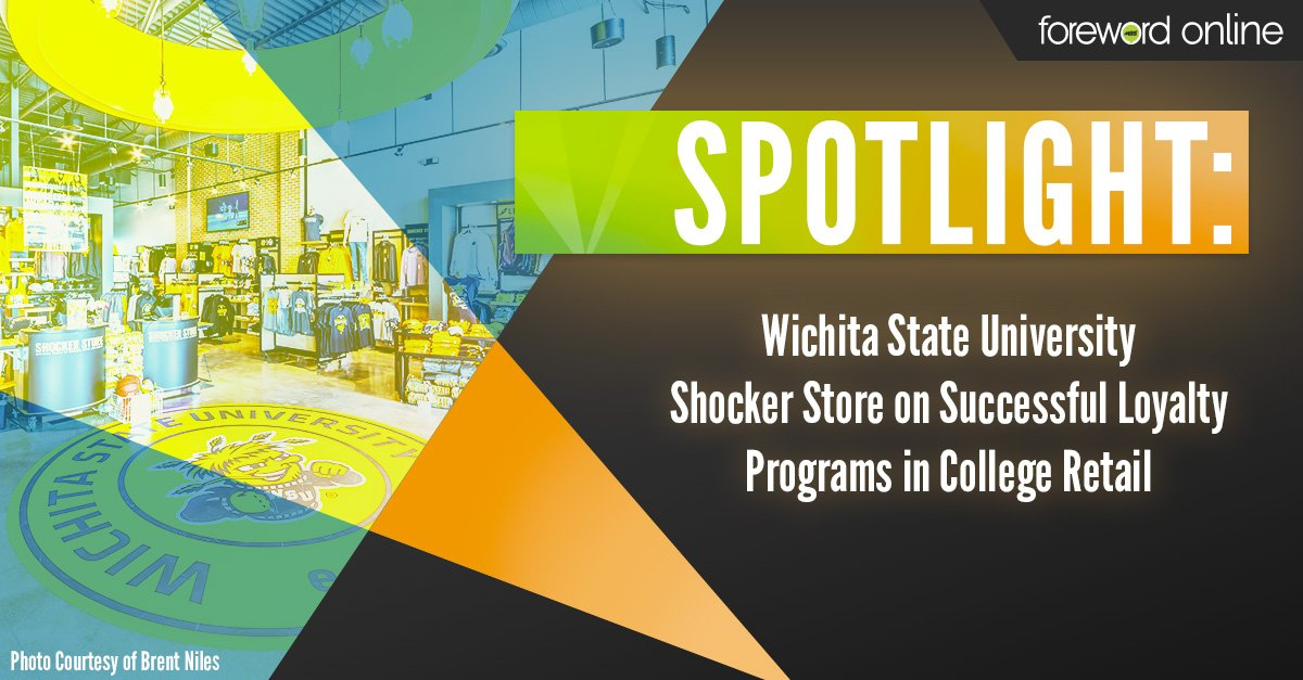 Spotlight: Wichita State University Shocker Store on Successful Loyalty Programs in Collegiate Retail