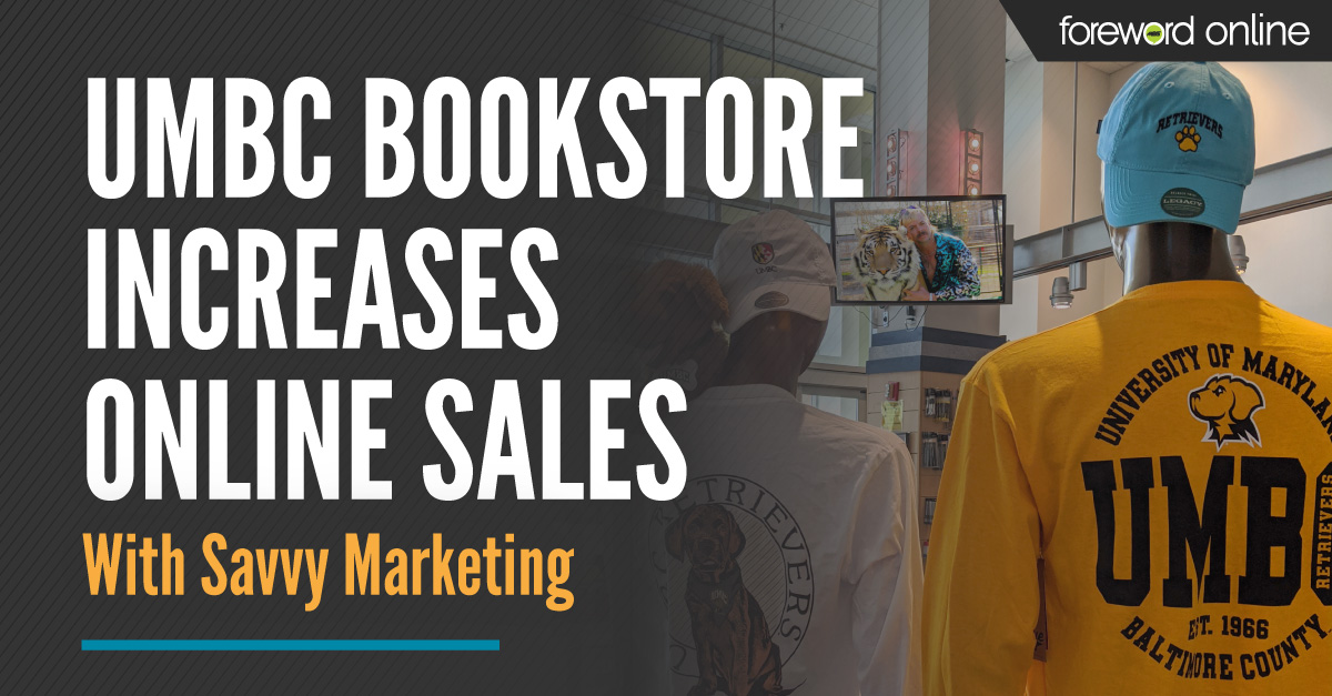 UMBC Bookstore Increases Online Sales With Savvy Marketing