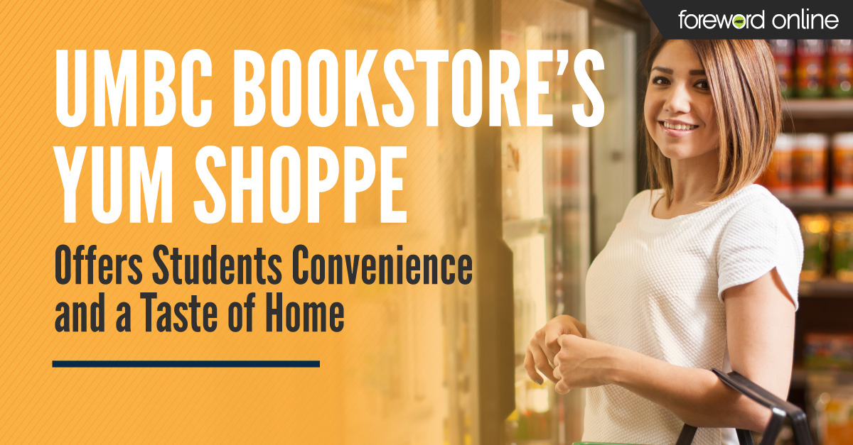 UMBC Bookstore's Yum Shoppe Offers Students Convenience and a Taste of Home