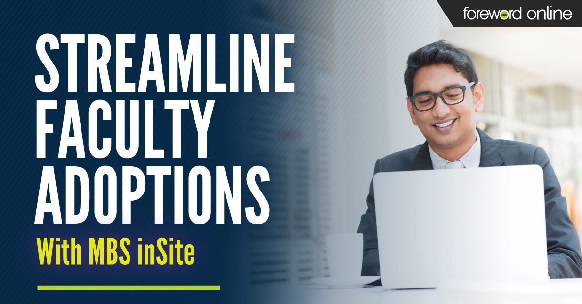 Streamline Faculty Adoptions With MBS inSite
