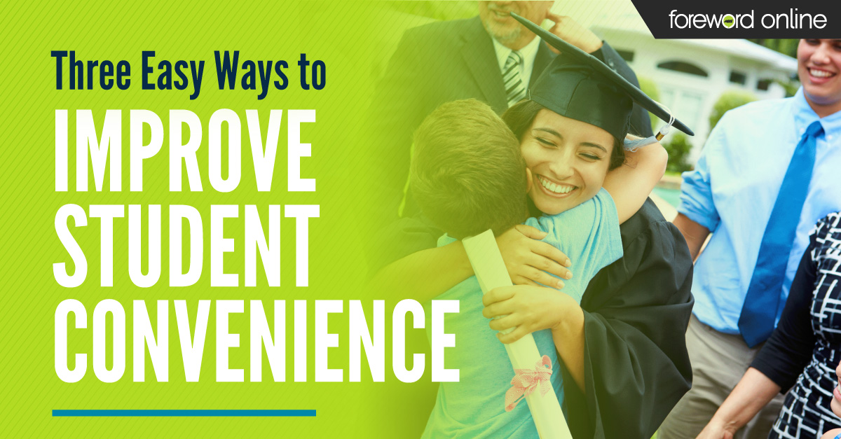 Three Easy Ways to Improve Student Convenience