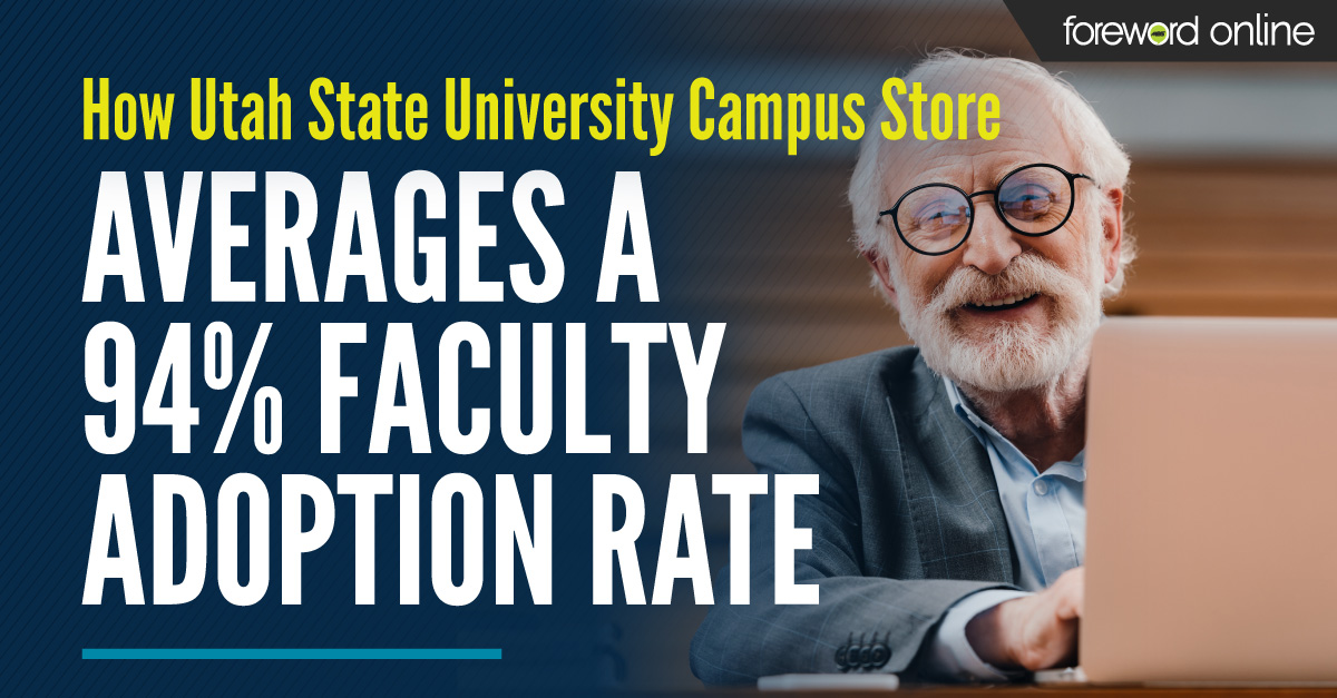 How Utah State University Campus Store Averages a 94% Faculty Adoption Rate