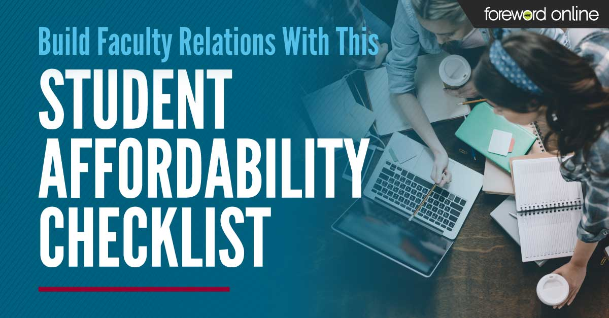 Build Faculty Relations With This Student Affordability Checklist
