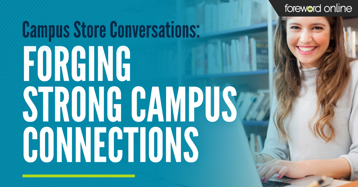 Campus Store Conversations: Forging Strong Campus Connections