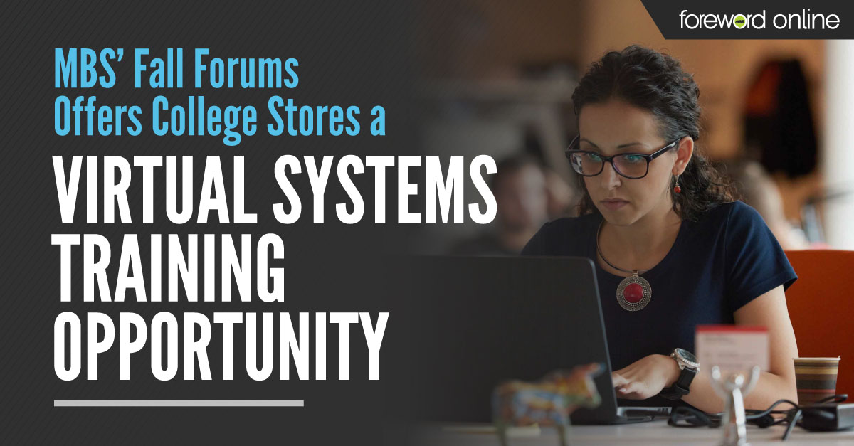 MBS' Fall Forums Offers College Stores a Virtual Systems Training Opportunity